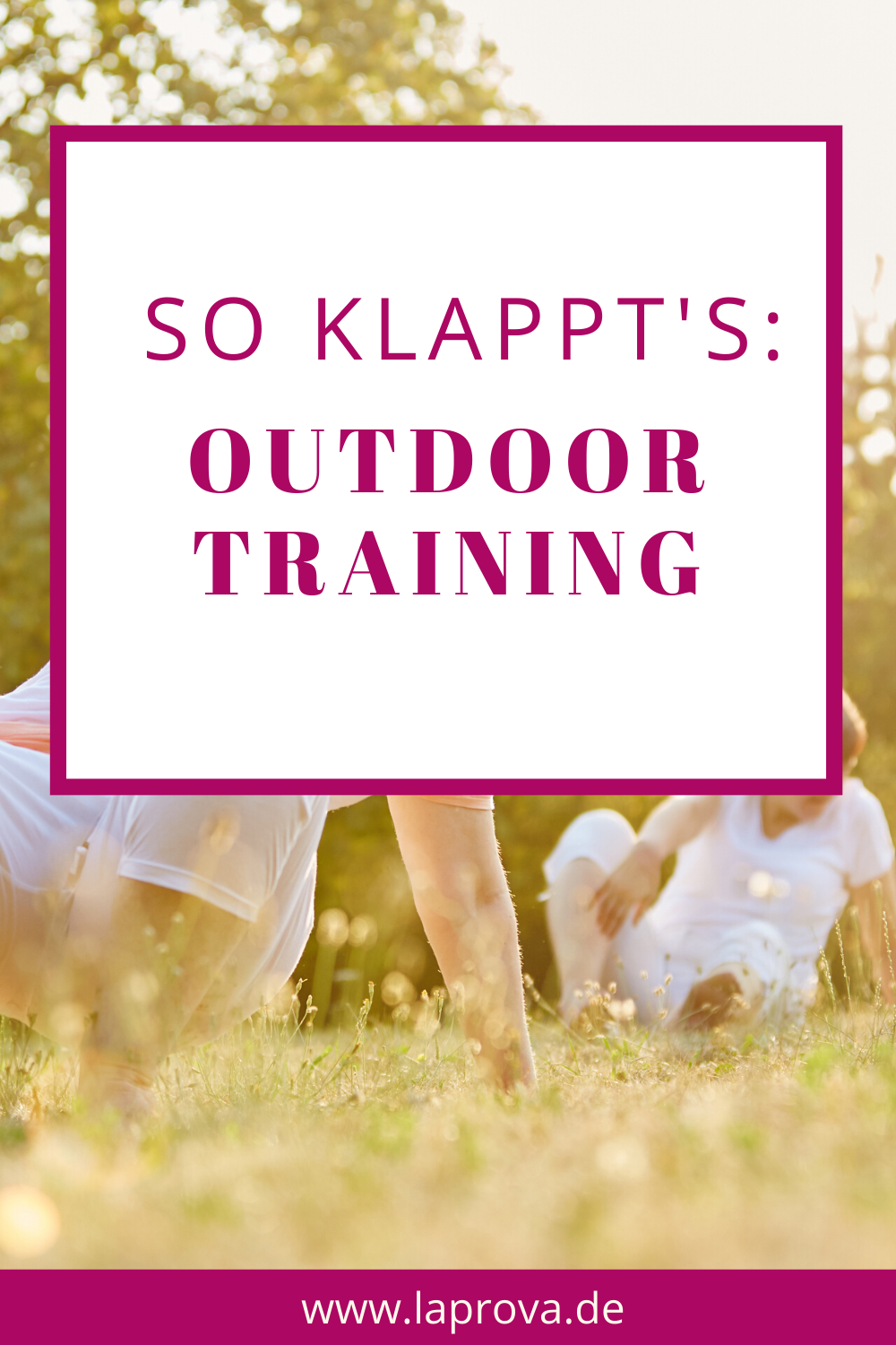 Pinterest So gelingt dein Outdoor Training