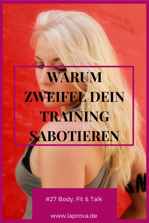 23 Body Fit Talk #27 Wenn du an dir zweifelst... #talk #laprova #bodyvitalitycoach #abnehmen